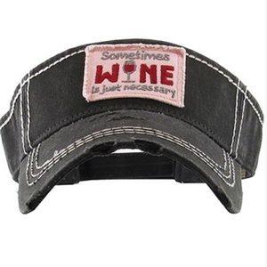 "Accessories - Velcro Visor ""Sometimes Wine is Just Necessary"""